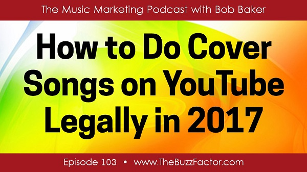 YouTube Cover Songs 2017: The Legal Truth