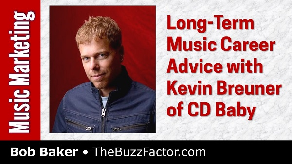 Long-Term Music Career Advice w/ Kevin Bruener