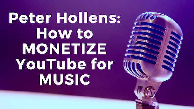 Peter Hollins: MONETIZE YouTube MUSIC Channel