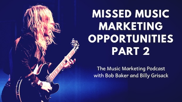 Missed Music Marketing Opportunities