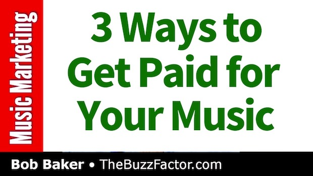 Get Paid for Your Music