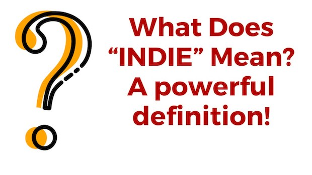 Indie Definition what does indie mean
